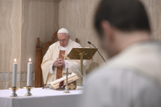 "2-Holy Mass presided over by Pope Francis at the Casa Santa Marta in the Vatican: ""Learning to live in moments of crisis"""