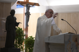 "3-Holy Mass presided over by Pope Francis at the Casa Santa Marta in the Vatican: ""Learning to live in moments of crisis"""