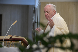 "5-Holy Mass presided over by Pope Francis at the Casa Santa Marta in the Vatican: ""Attitudes that prevent us from knowing Christ"""