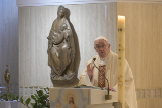 "4-Holy Mass presided over by Pope Francis at the Casa Santa Marta in the Vatican: ""Having the courage to see through our darkness, so the light of the Lord may enter and save us"""