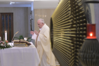 "5-Holy Mass presided over by Pope Francis at the Casa Santa Marta in the Vatican: ""Having the courage to see through our darkness, so the light of the Lord may enter and save us"""