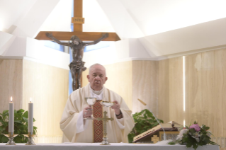 "10-Holy Mass presided over by Pope Francis at the Casa Santa Marta in the Vatican: ""Having the courage to see through our darkness, so the light of the Lord may enter and save us"""