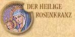 Der Heilige Rosenkranz