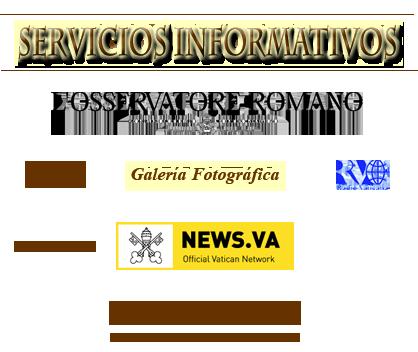 CENTRO TELEVISIVO Y RADIO VATICANA LOS SERVICIOS INFORMATIVOS DE LA SANTA SEDE