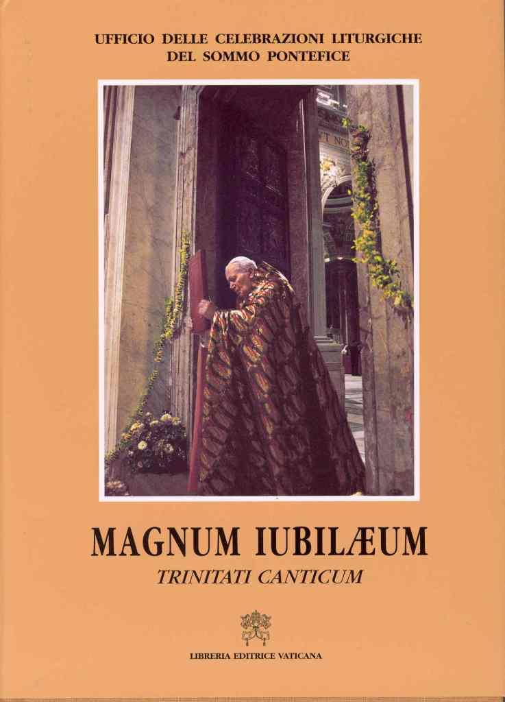 Magnum Iubil�um - Trinitati Canticum